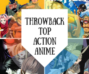 Throwback Top Action Anime